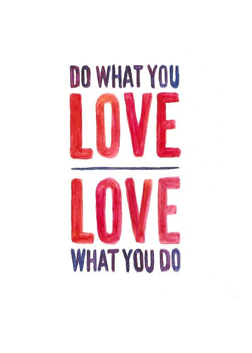 Loving what you do….