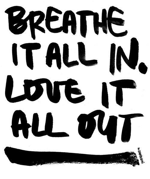 Breathe in…..